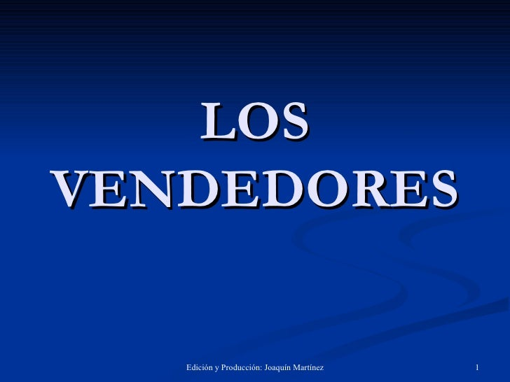 LOS VENDEDORES