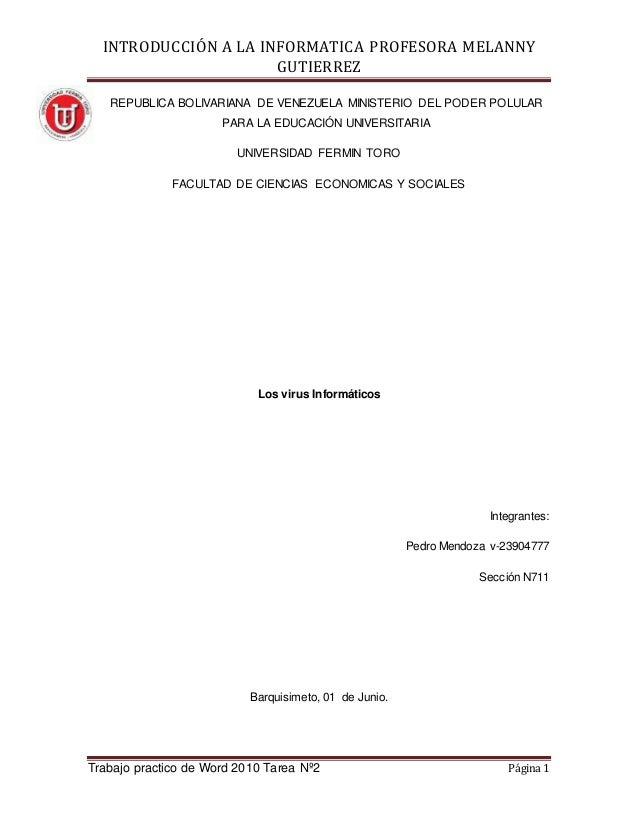 INTRODUCCIÓN A LA INFORMATICA PROFESORA MELANNY GUTIERREZ Trabajo practico de Word 2010 Tarea Nº2 Página 1 REPUBLICA BOLIV...