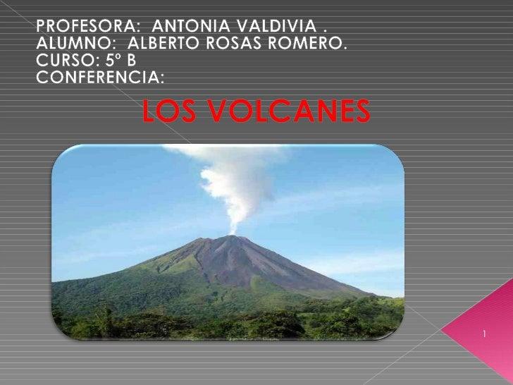 Los volcanes. Alberto Rosas Romero 5ºB