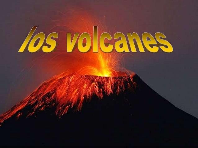 ¿Qué es un volcán?• Un volcán es una estructura geológica por la  cual emerge el magma en forma de lava, ceniza  volcánica...