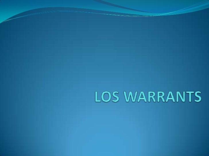 LOS WARRANTS<br />