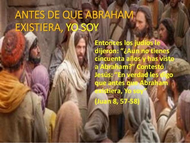 Resultado de imagen para juan 8:57 biblia