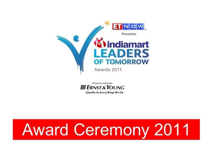Award Ceremony- IndiaMART Leaders of Tomorrow Awards 2011
