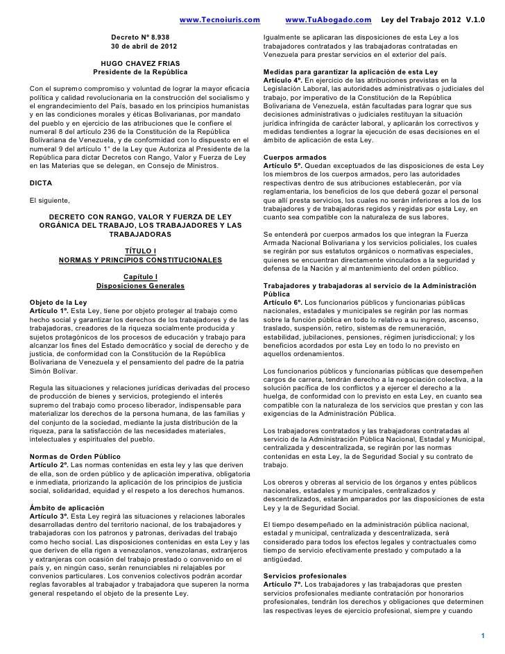 www.Tecnoiuris.com             www.TuAbogado.com              Ley del Trabajo 2012 V.1.0                         Decreto N...