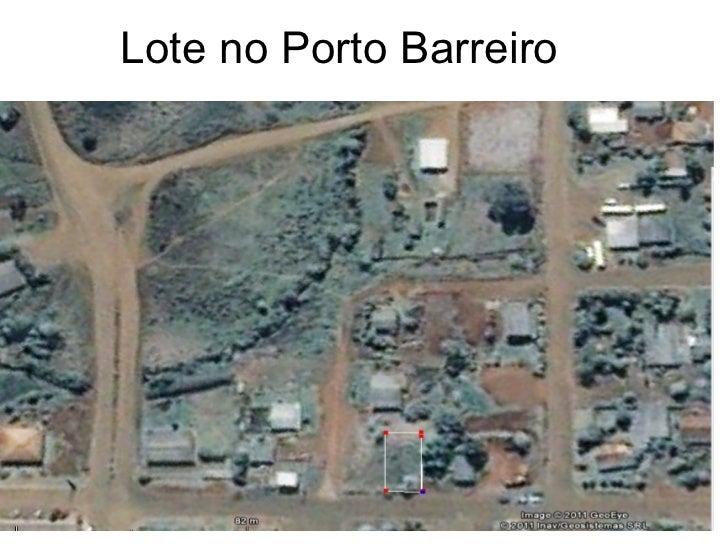 Lote no Porto Barreiro