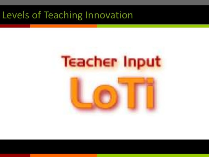 Levels of Teaching Innovation<br />