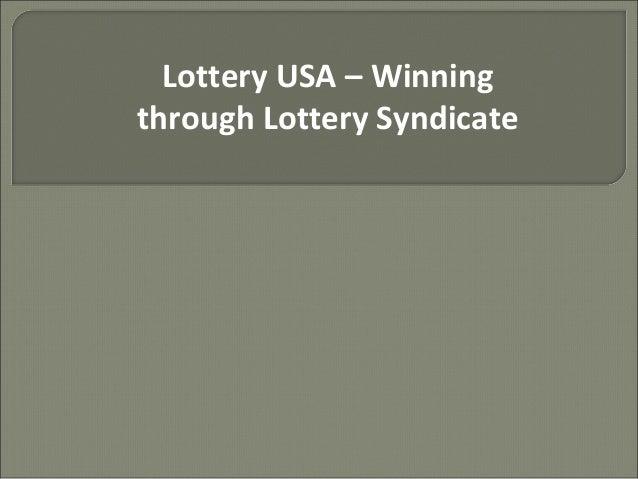 Lottery USA – Winning through Lottery Syndicate
