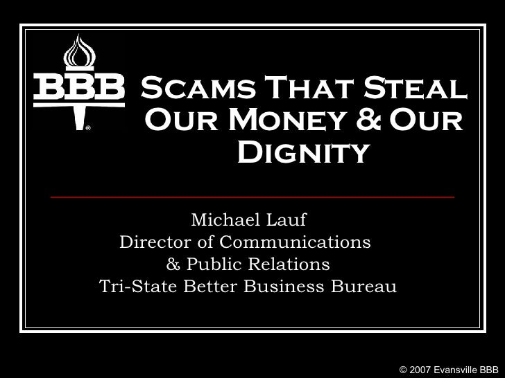Scams That Steal Our Money  & Our Dignity