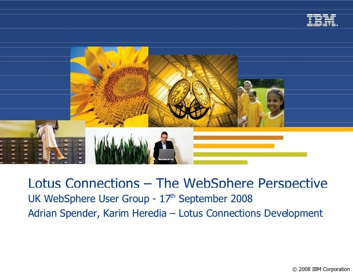 Connectr#5 - Introduction to Lotus Connections - The Web Sphere Perspective 1.1