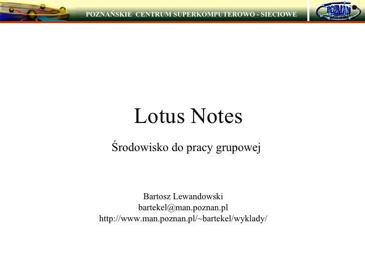 Lotus Notes - Środowisko do pracy grupowej