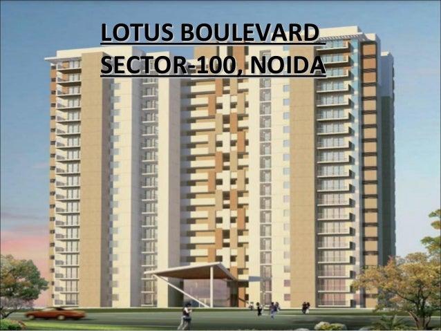 LOTUS BOULEVARDLOTUS BOULEVARD SECTOR-100, NOIDASECTOR-100, NOIDA