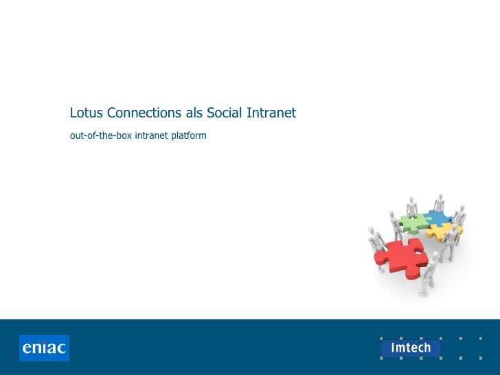 Lotus Connections als Social Intranet out-of-the-box intranet platform