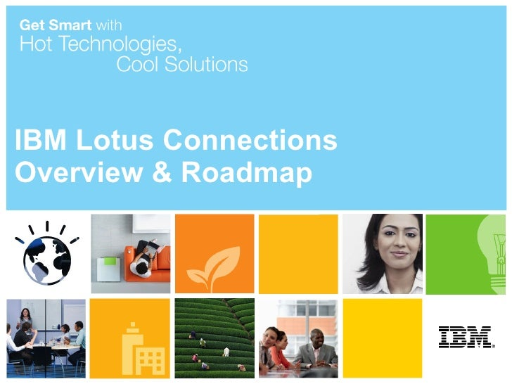 Lotus connections overview with roadmap