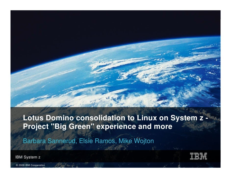 Lotus domino consolidation to linux on system z