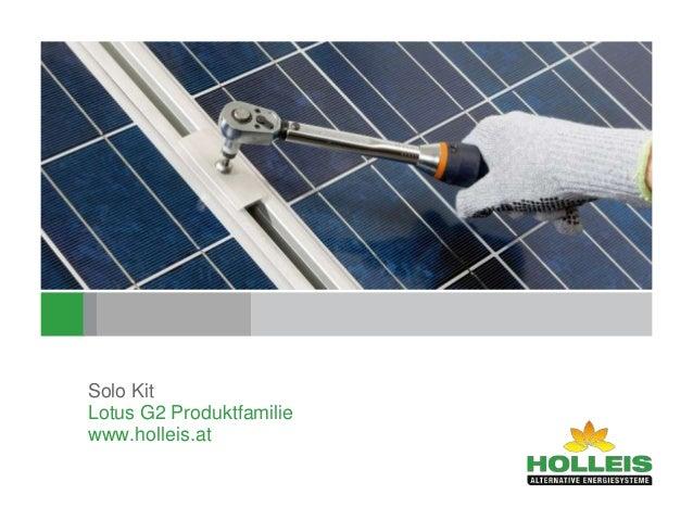 22,41 x 9,09 cm Solo Kit Lotus G2 Produktfamilie www.holleis.at