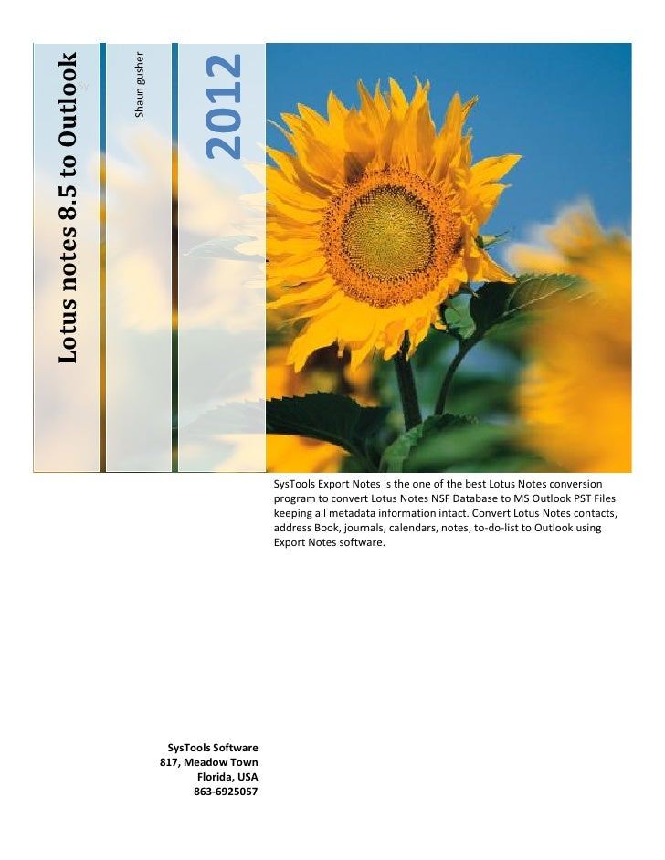Shaun gusherLotus notes 8.5 to Outlook                                                   2012                      Sy     ...