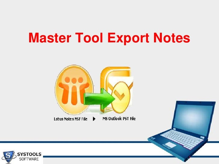 Master Tool Export Notes