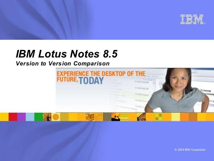 Lotus Notes 8.5 version to version comparison