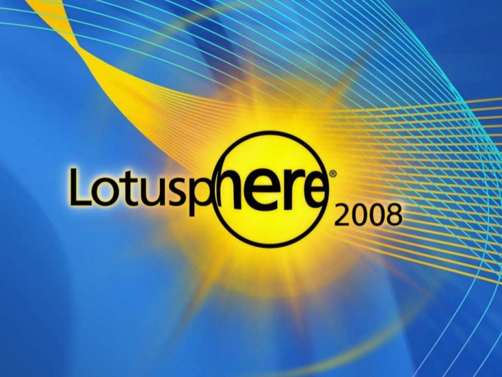 Lotusphere Id601 - Understanding the marketplace advantages for IBM Lotus solutions