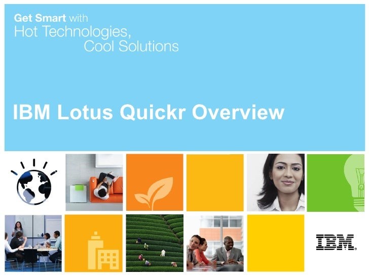 Lotus Quickr Product Overview