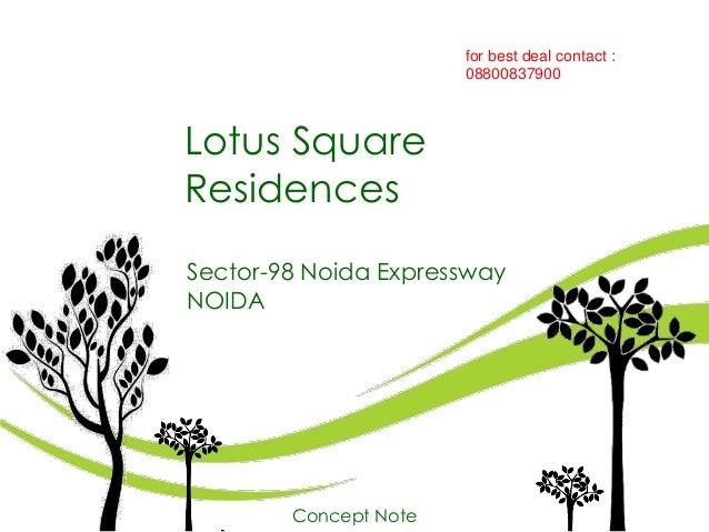 lotus square presentation noida expressway sector 98. Black Bedroom Furniture Sets. Home Design Ideas