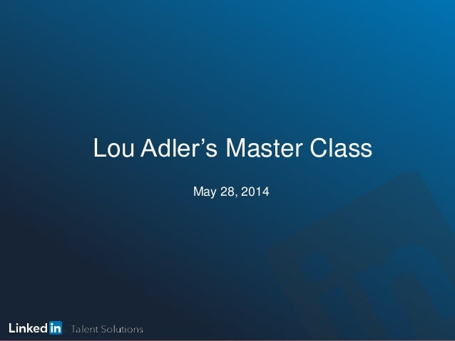 Lou Adler's Master Class May 28, 2014