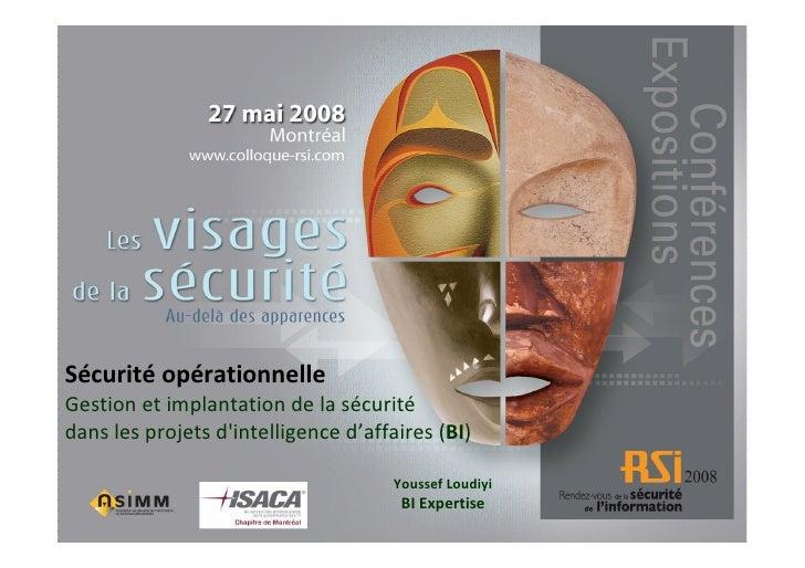 Sécurité opérationnelle Gestion et implantation de la sécurité dans les projets d'intelligence d'affaires (BI)            ...
