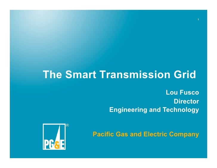 1     The Smart Transmission Grid                              Lou Fusco                                Director          ...