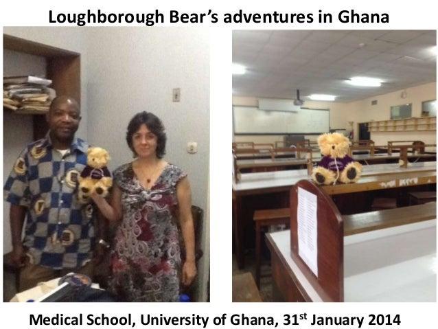Loughborough Bear's adventures in Ghana  Medical School, University of Ghana, 31st January 2014