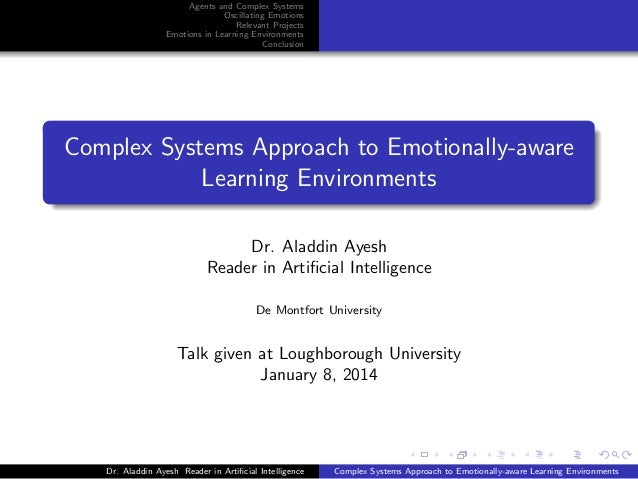 Agents and Complex Systems Oscillating Emotions Relevant Projects Emotions in Learning Environments Conclusion  Complex Sy...