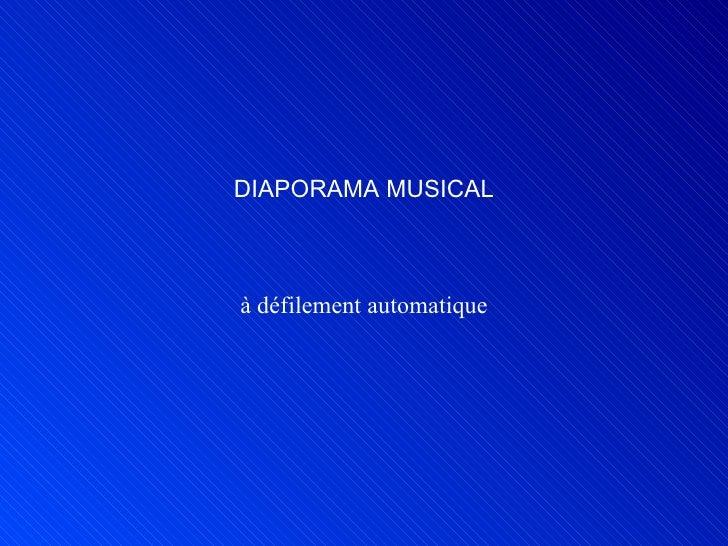 DIAPORAMA MUSICAL à défilement automatique