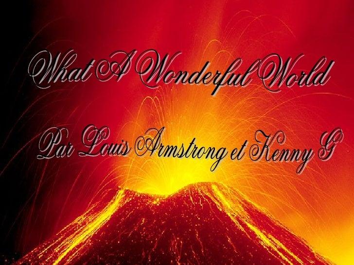 What A Wonderful World Par Louis Armstrong et Kenny G