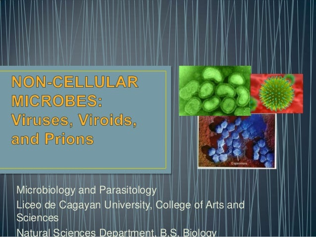 Microbiology - Noncellular Microbes - Louis Carlo Lim