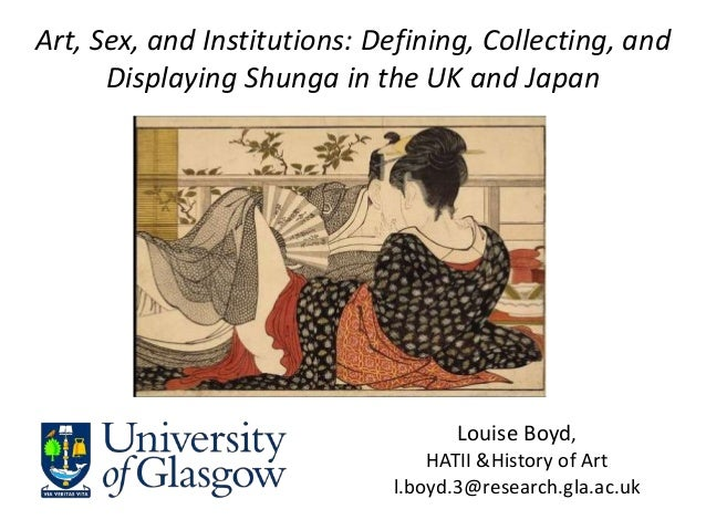 Louise Boyd,HATII &History of Artl.boyd.3@research.gla.ac.ukspaceArt, Sex, and Institutions: Defining, Collecting, andDisp...