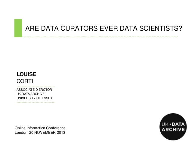 ARE DATA CURATORS EVER DATA SCIENTISTS? ………………………………………………………………………………………....................................................