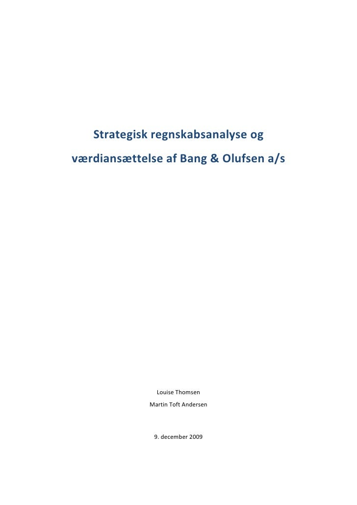 Strategiskregnskabsanalyseog     værdiansættelseafBang&Olufsena/s                                               ...