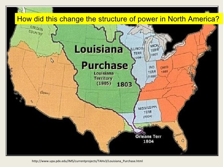 the positive outcome of the louisiana purchase for the united states The louisiana purchase's effect upon the american political landscape was almost as dramatic as its effect upon the country's geography and strict construction of the constitution—in other words, adhering rigidly to the tenth amendment's stricture that all powers not delegated to the united states by the constitution.