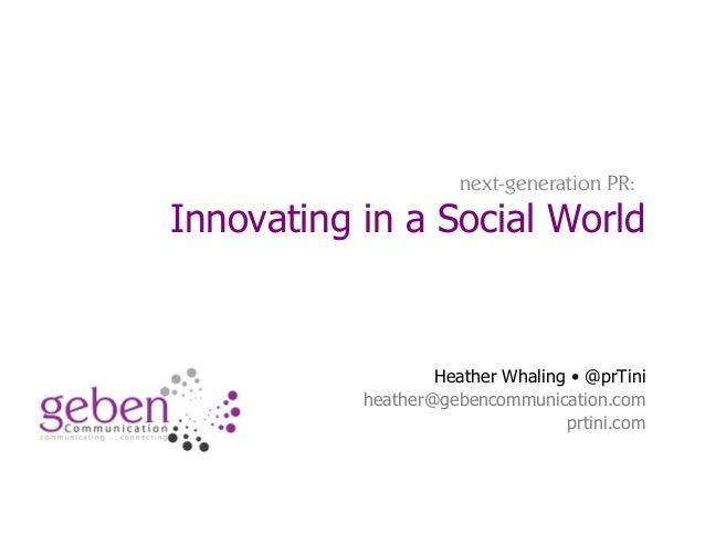 Next-Gen PR: Innovating in a Social World