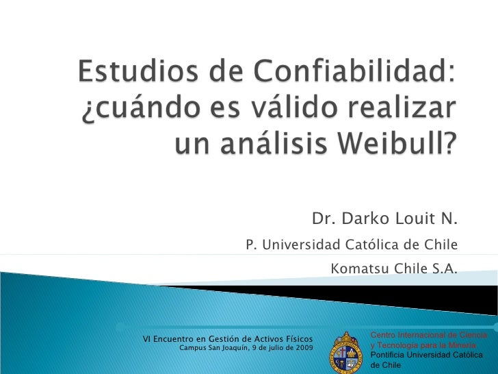 Dr. Darko Louit N.                            P. Universidad Católica de Chile                                            ...