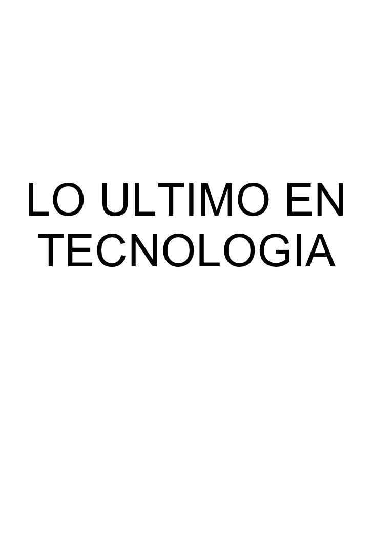 Loultimoentecnologia