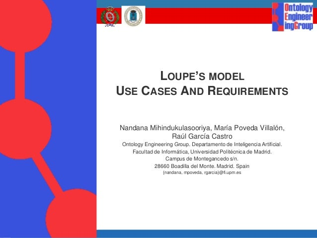 Loupe model use cases and requirements for Consul use cases