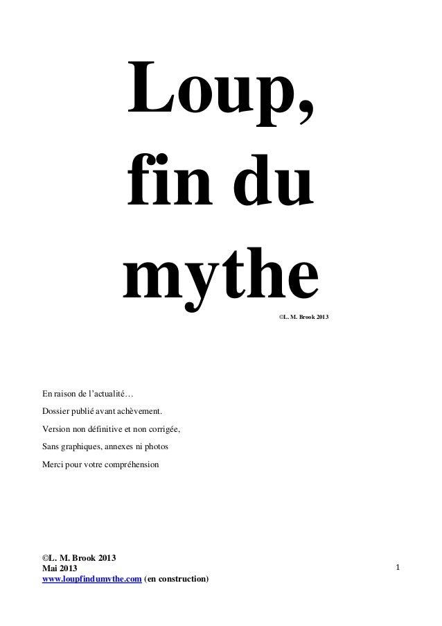1Loup,fin dumythe©L. M. Brook 2013En raison de l'actualité…Dossier publié avant achèvement.Version non définitive et non c...