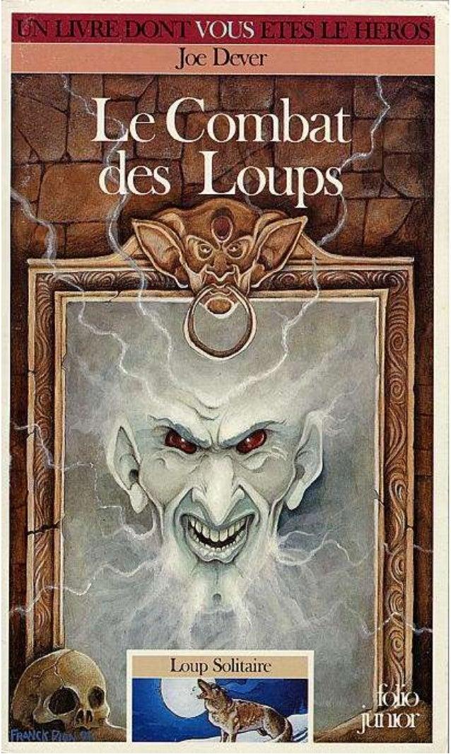 Titre original : Wolfs Bane © Joe Dever, 1993, pour le texte © Franck Dion, 1993, pour les illustrations © Éditions Gallim...