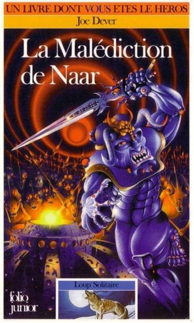 Titre original : The Curse of Naar ©Joe Dever, 1993, pour le texte © Brian Williams, 1993, pour les illustrations © Éditio...