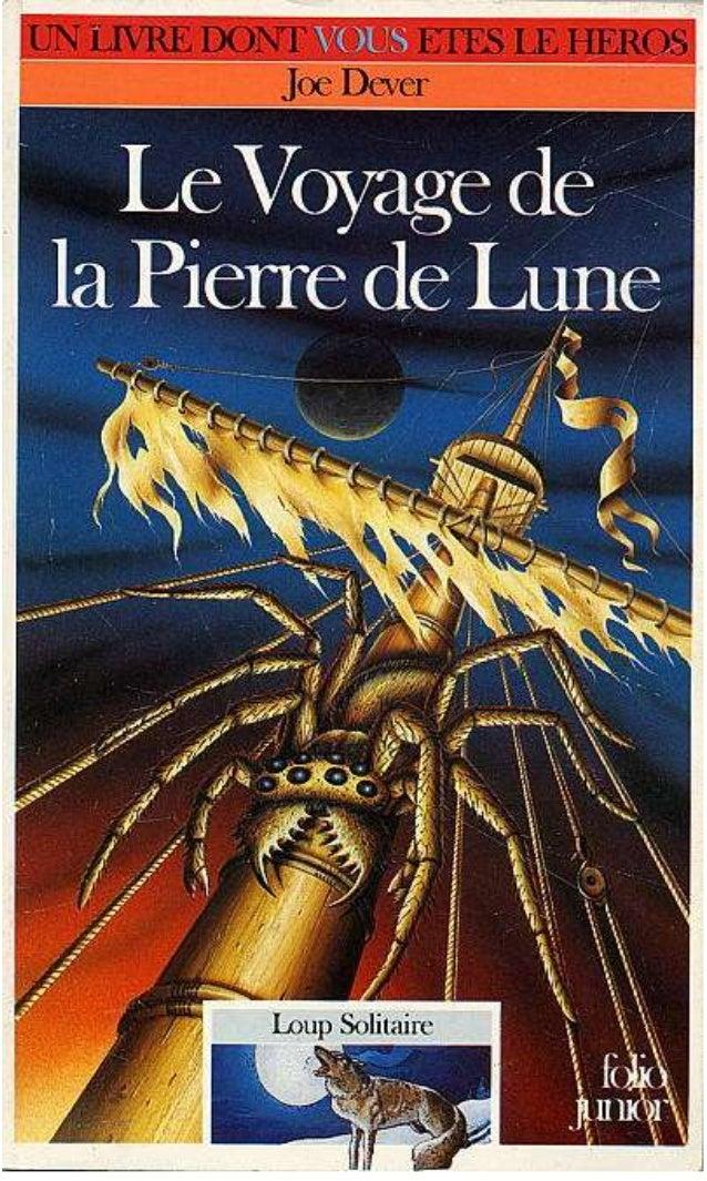 Titre original : Voyage of the Moonstone © Joe Dever, 1994, pour le texte © Brian Williams, 1994, pour les illustrations ©...