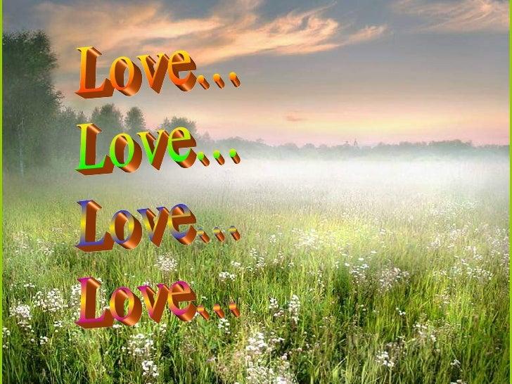 Love... Love... Love... Love...