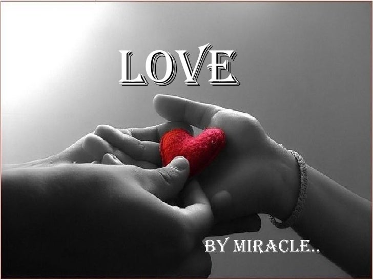 LOVE By Miracle..