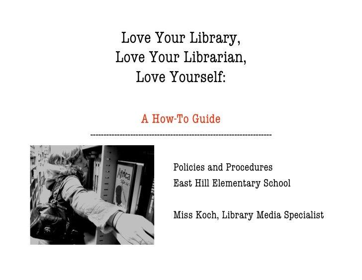 Love Your Library, Love Your Librarian, Love Yourself