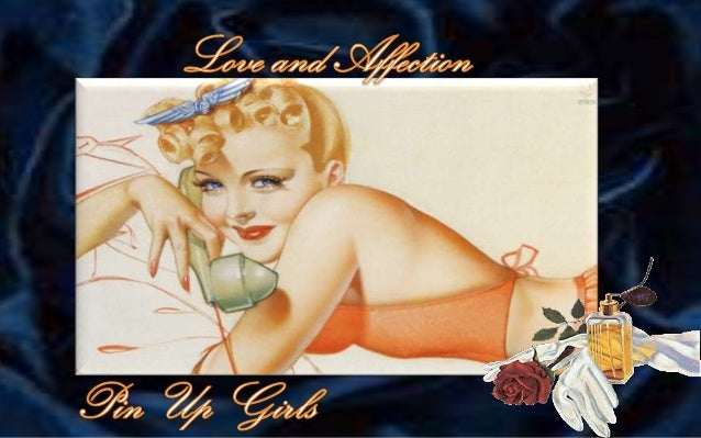 Love and Affection -Pin Up Girls