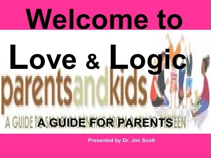 Love and logic - slides